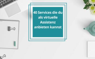 40 Services die du als VA anbieten kannst