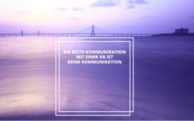 Die beste Kommunikation ist keine Kommunikation